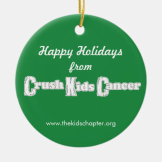 Crush Kids Cancer Ornament