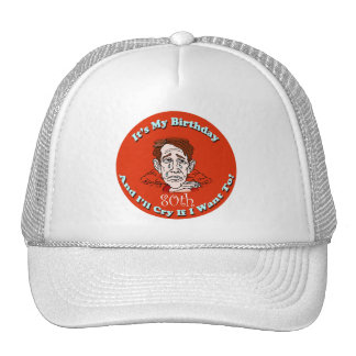 Cry If I Want To 80th Birthday Gifts Hats