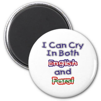 Cry In Both English and Farsi Magnet
