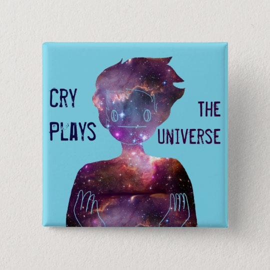 Cry Plays: The Universe 15 Cm Square Badge