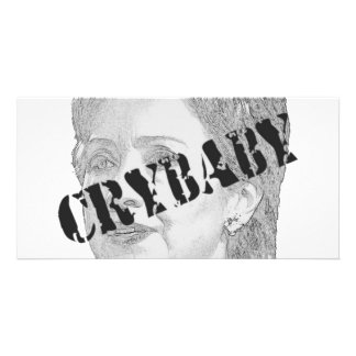 Crybaby - Hillary Clinton Picture Card