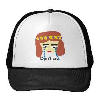 crying girl Don t cry Trucker Hats