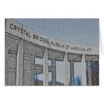 Crystal Bridges Museum of American Art - Bentonvil Greeting Card