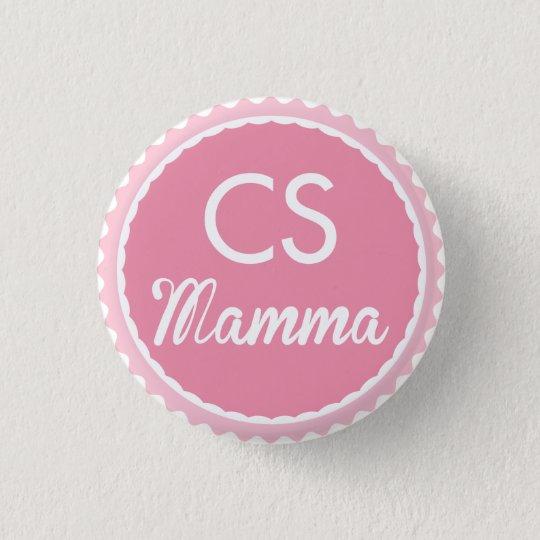 CS Mamma 3 Cm Round Badge