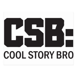 CSB: Cool Story Bro Postcard