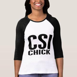 CSI Chick 1 Shirts