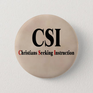 CSI Christians 6 Cm Round Badge