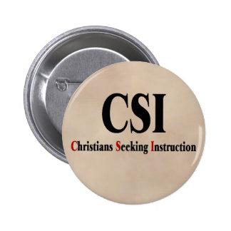 CSI Christians 6 Cm Round Badge