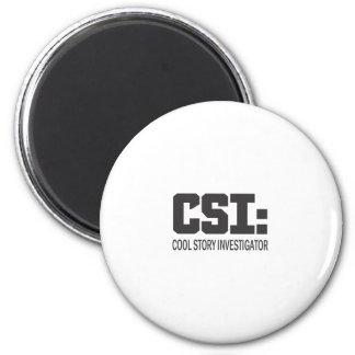 CSI Cool Story Investigator Refrigerator Magnet