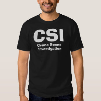 CSI, Crime Scene, Investigation Tshirt