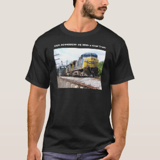 CSX Railroad AC4400CW #6 With a Coal Train T-Shirt