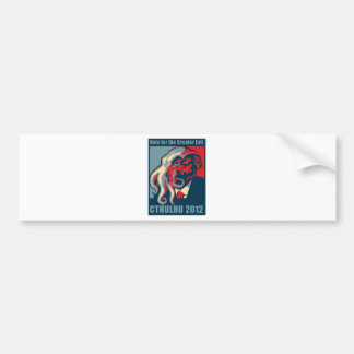 Cthulhu for President- 2012 Bumper Sticker