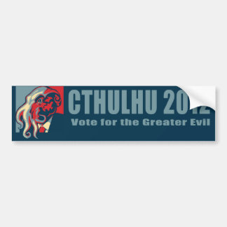 Cthulhu for President-2012 Bumper Sticker