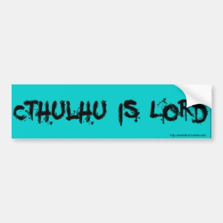 Cthulhu is Lord Bumper Sticker