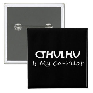 Cthulhu Is My Co-Pilot 15 Cm Square Badge