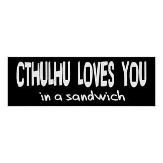 Cthulhu Loves You Poster