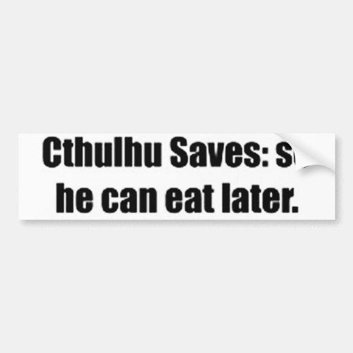 Cthulhu Saves Bumper Sticker