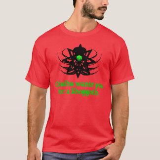 Cthulhu Wants You For A Shoggoth (egg2) T-Shirt