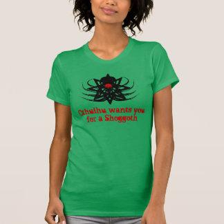 Cthulhu Wants You For A Shoggoth (err1) T-Shirt