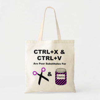 CTRL+X & CTRL+V vs. Scissors & Paste Budget Tote Bag
