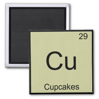Cu - Cupcakes Funny Chemistry Element Symbol Tee Square Magnet