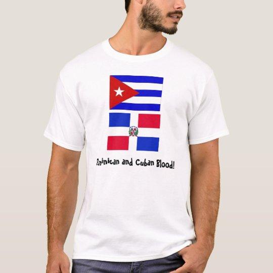 Cuba_flag, DominicanR_flag, Dominican and Cuban T-Shirt