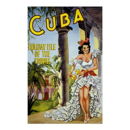 Cuba Holiday Isle Of The Tropics Poster