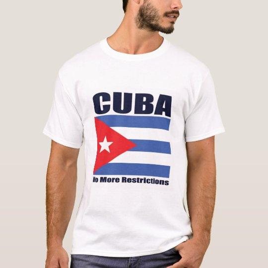 cuba-no more restrictions T-Shirt