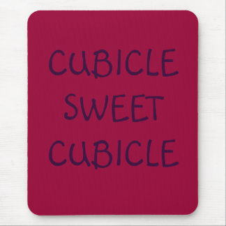 CUBICLESWEETCUBICLE MOUSE PAD