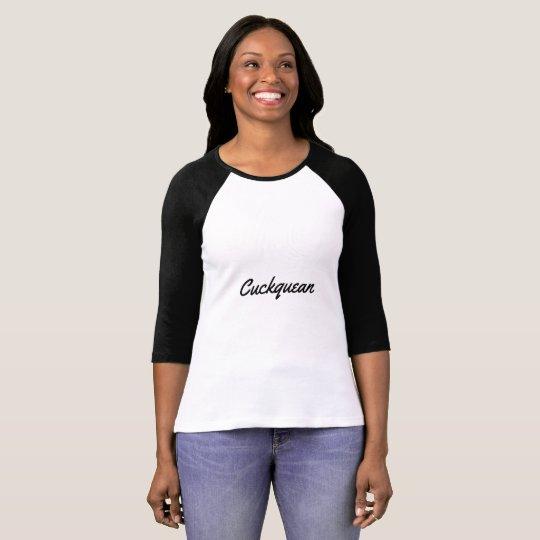 cuckquean T-Shirt