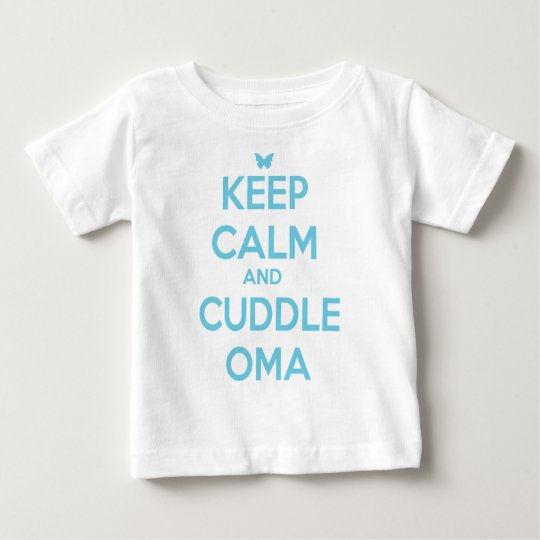 CUDDLE OMA BABY T-Shirt