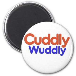Cuddly Wuddly Fridge Magnet