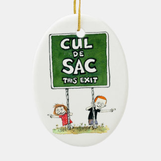 Cul de Sac: This Exit ornament