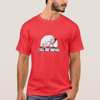 Cull Me Maybe T-Shirt