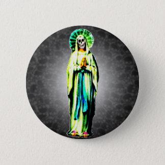 Cult Of Santa Muerte 6 Cm Round Badge