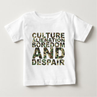 Culture Alienation Boredom and Despair Baby T-Shirt