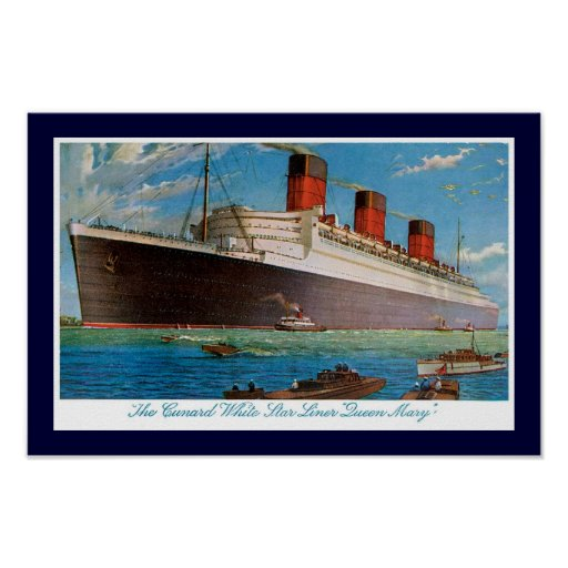 Cunard White Star Line's Queen Mary Poster