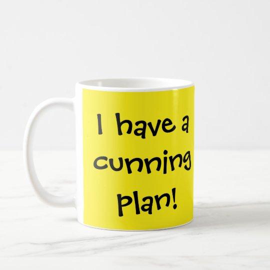 Cunning Plan Coffee Mug