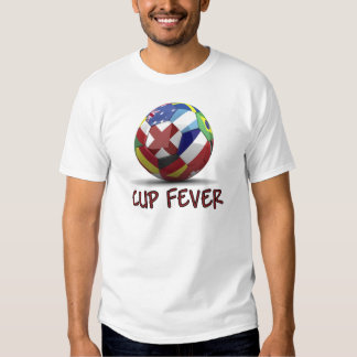 Cup Fever FIFA World Cup Soccer gear Tshirt