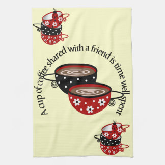 Cup of Coffee Shared with Friends Kitchen Towel