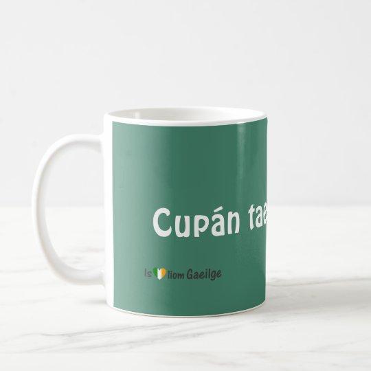 Cup of Tea Irish Gaeilge Language Mug