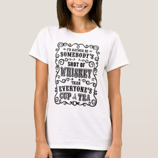 Cup of Whiskey T-Shirt