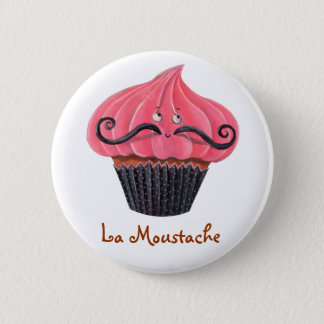 Cupcake and La Moustache 6 Cm Round Badge