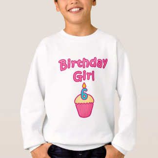 Cupcake Birthday Girl 6 Sweatshirt