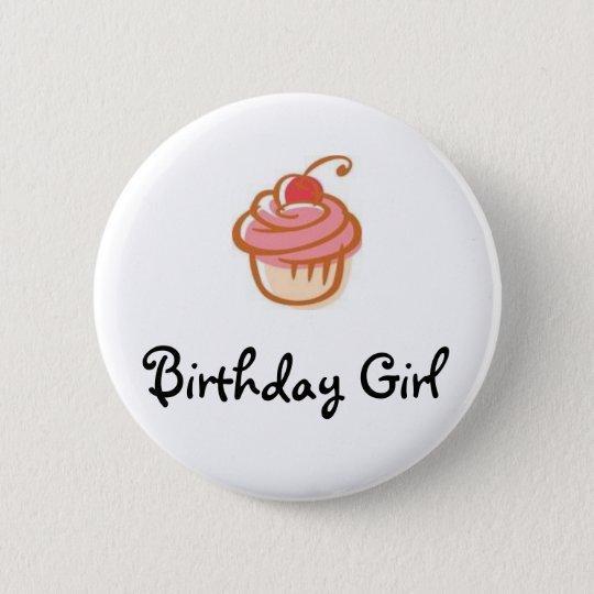 cupcake, Birthday Girl - Customised 6 Cm Round