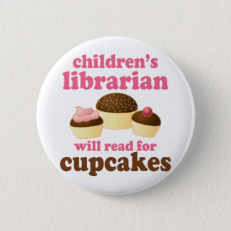 Cupcake Lover Childrens Librarian Gift 6 Cm Round Badge