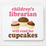 Cupcake Lover Childrens Librarian Gift Mouse Pad