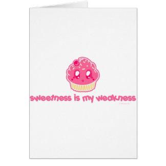 Cupcake-Sweetness is my Weakness Greeting Card
