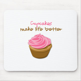 Cupcakes Make Life Better Mouse Mat