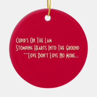 Cupid On The Lam AntiValentine Haiku Ornament